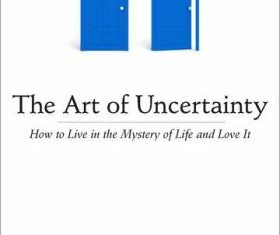The Art of Uncertainty By Dennis Merritt Jones