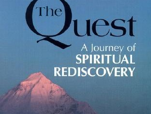 the quest a journey of spiritual rediscovery