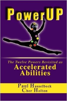 Power Up: The Twelve Powers Revisited as Accelerated Abilities